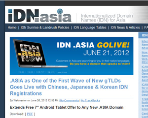 DotAsia Announces the launch of .Asia Internationalized Domain Name (IDN) for the Global Chinese, Japanese and Korean Internet Community