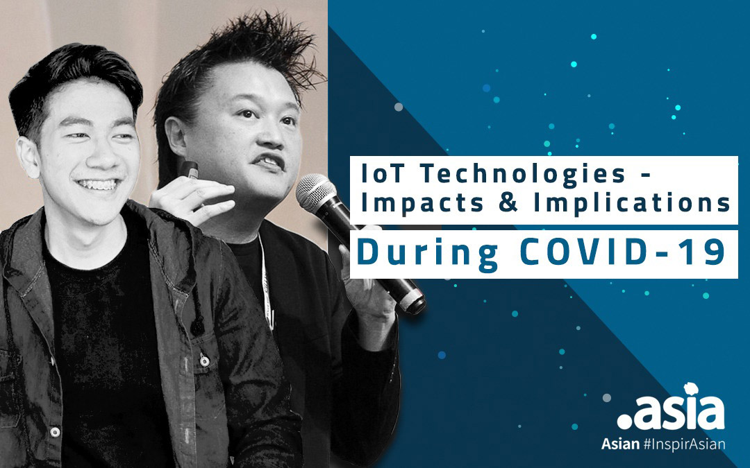How I See It – Conversation with Edmon Chung and NetMission Ambassador, Farhan Shahmi:  IoT Technologies – Impacts & Implications during COVID-19